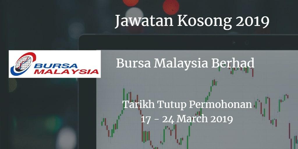 Jawatan Kosong Bursa Malaysia Berhad 17 - 24 March 2019