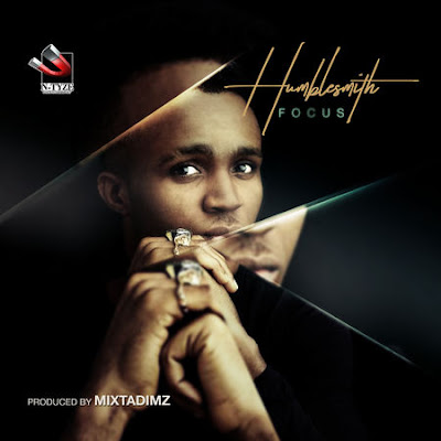 "JPEG: Humblesmith- ""Focus"""