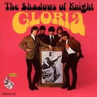 Gloria (The Shadows of Knights)