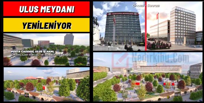 Ankara Ulus Meydanı proje görüntüleri