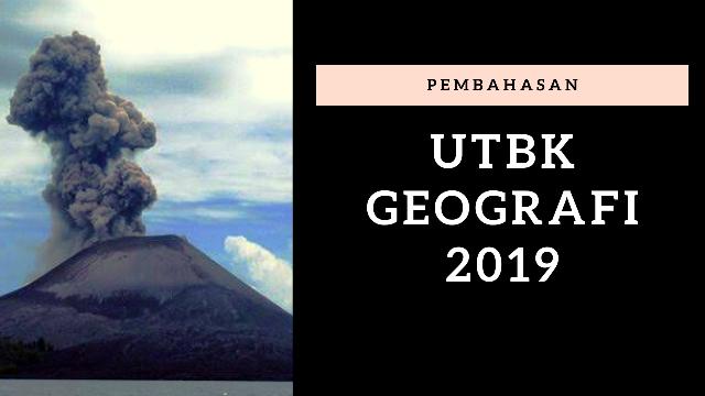 Soal UTBK Geografi 2019 + Kunci Jawaban (1)