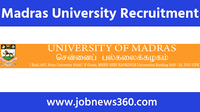 Madras University Recruitment 2020 for Project Assistant & Junior Research Fellow