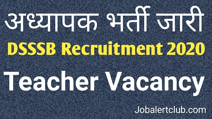 Delhi Govt. Teacher Vacancy 2020 - Job Alert Club