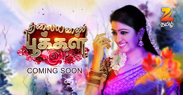 'Thalayanai Pookal' Zee Tamil Upcoming Serial Plot Wiki,Cast,Timing,Promo