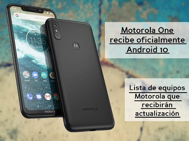 Motorola One recibe oficialmente Android 10