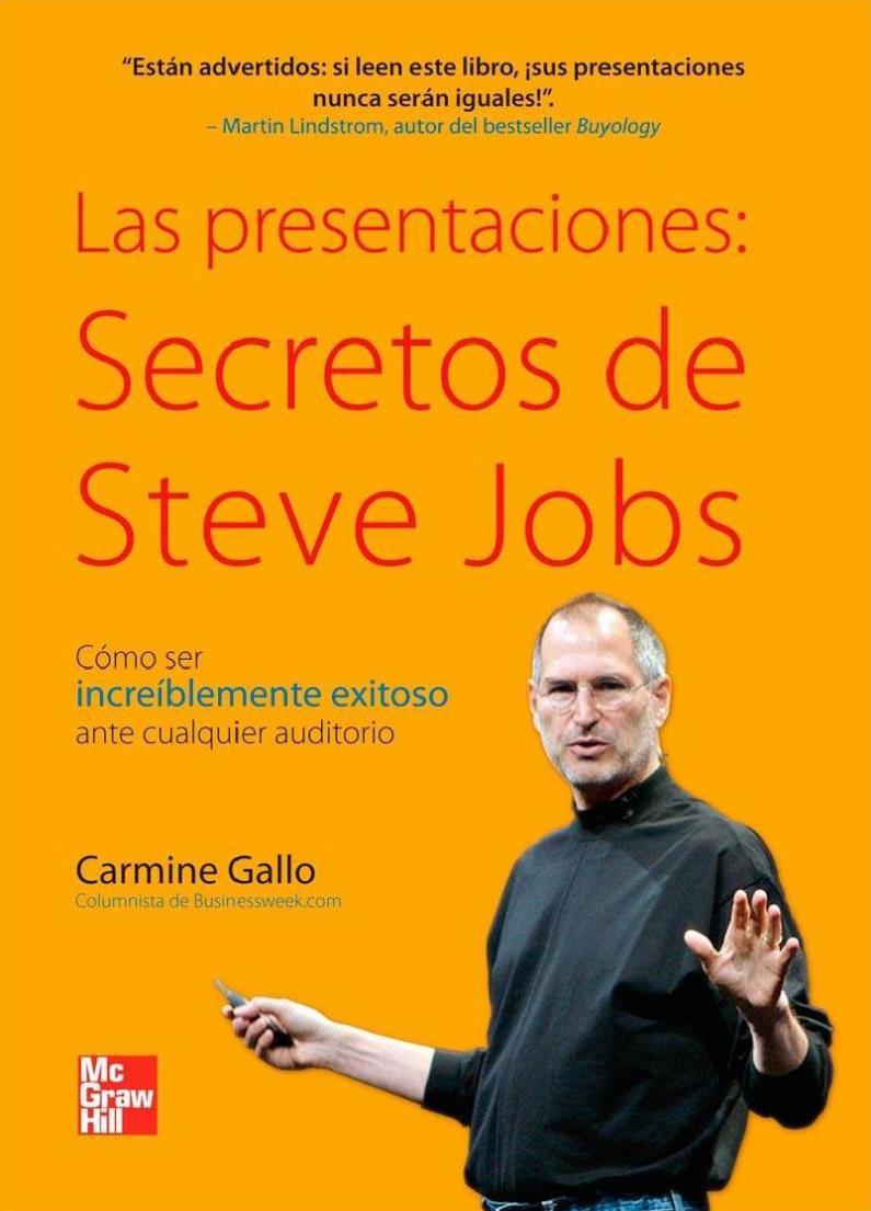 Las presentaciones: Secretos de Steve Jobs – Carmine Gallo