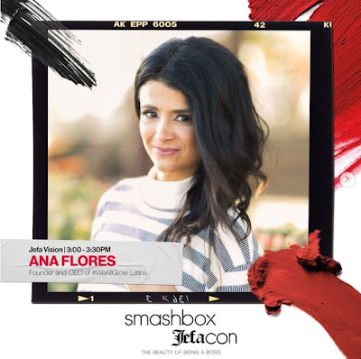 Ana Flores, We All Grow, Latina Leaders, Smashbox Jefacon Speaker