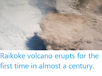 https://sciencythoughts.blogspot.com/2019/06/raikoke-volcano-erupts-for-first-time.html