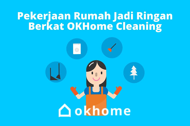 gaji okhome ok home cleaning harga okhome karir ok home cleaning jakarta daftar mitra okhome