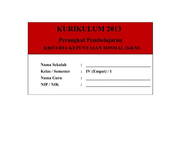 KKM Kurikulum 2013 SD Kelas 4 Revisi Tahun 2016