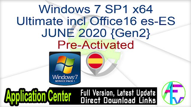 Windows 7 SP1 X64 Ultimate incl Office16 es-ES JUNE 2020 {Gen2} Pre-Activated