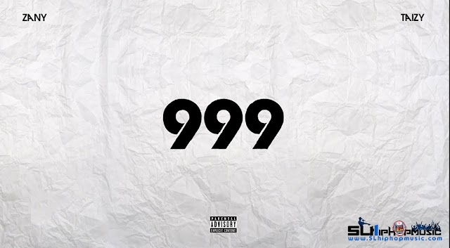 Zany - 999 (Audio) ft. Taizy On da Track