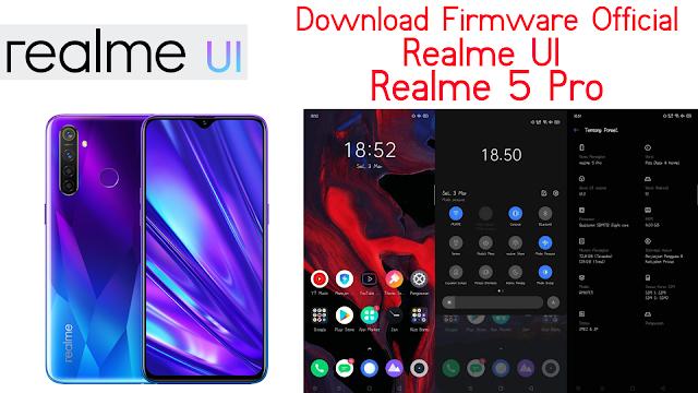Download Firmware Realme UI V1 for Realme 5 Pro