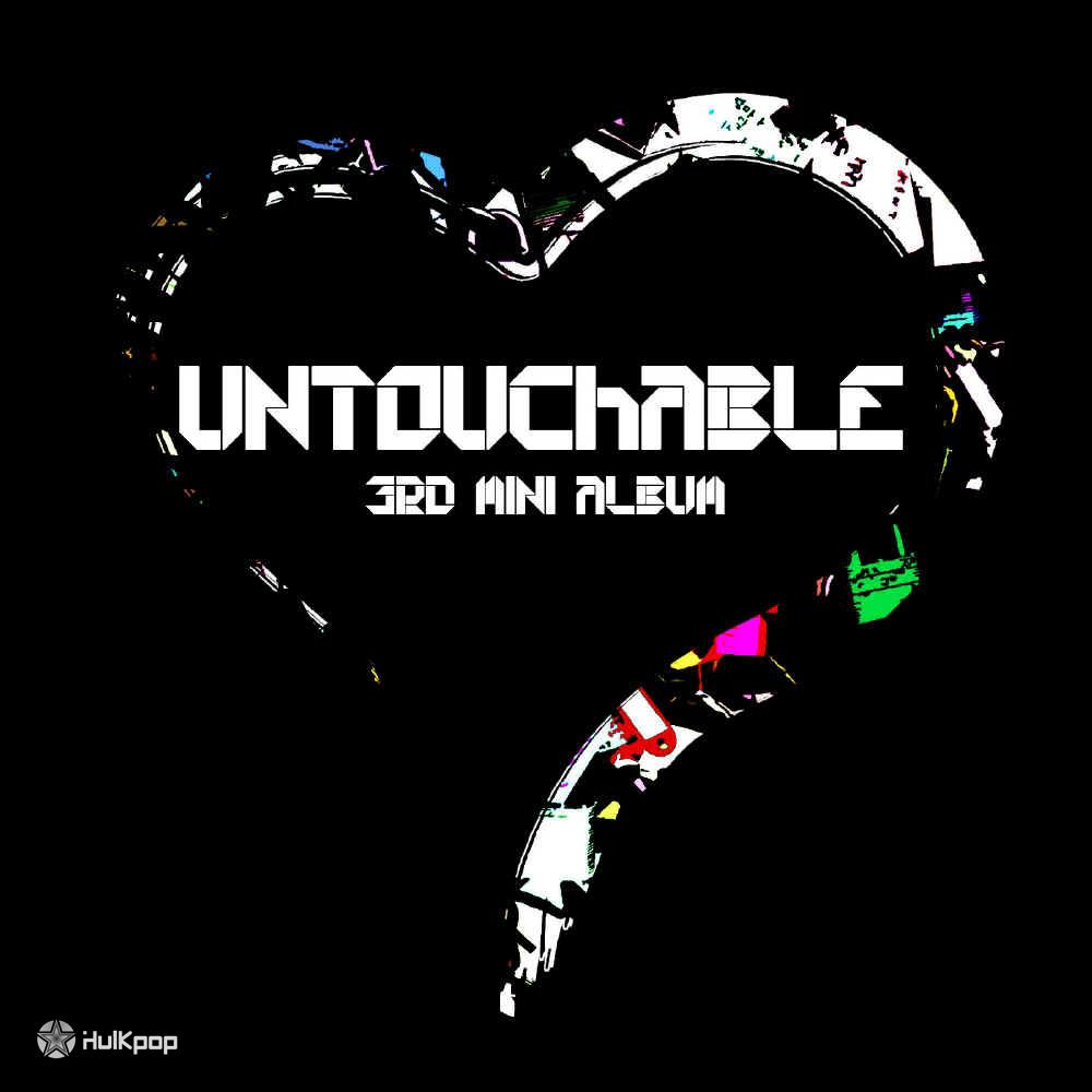 [EP] Untouchable – Untouchable 3rd Mini Album