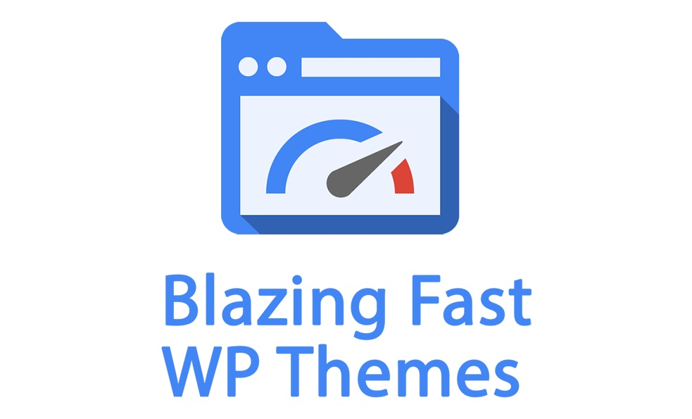 Blazzing Fast WP Themes