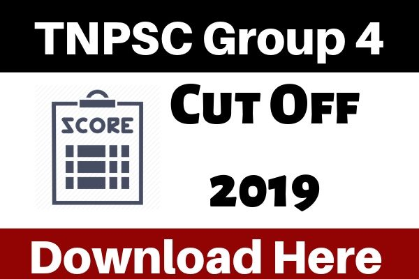 TNPSC Group 4 Cut Off Marks 2019 - Check Tamil Nadu PSC Gr. IV Cutoff 2019