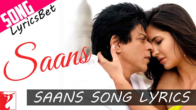 Saans Lyrics