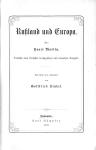 Martin, Henri: Rußland und Europa. Carl Rümpler, Hannover 1869. Übersetzt und eingeleitet von Gottfried Kinkel
