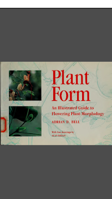 [EBOOK] Plant Form: An Illustrated Guide to Flowering Plant Morphology, Adrian D. Bell (School of Biological Sciences University College of North Wales), Published by OXFORD UNIVERSITY PRESS