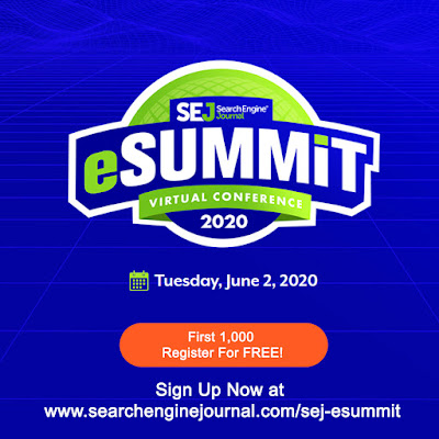 Sign Up Now - SEJ eSummit on June 2, 2020 - FREE Registration