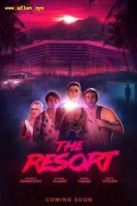 فيلم The Resort 2021 مترجم اون لاين