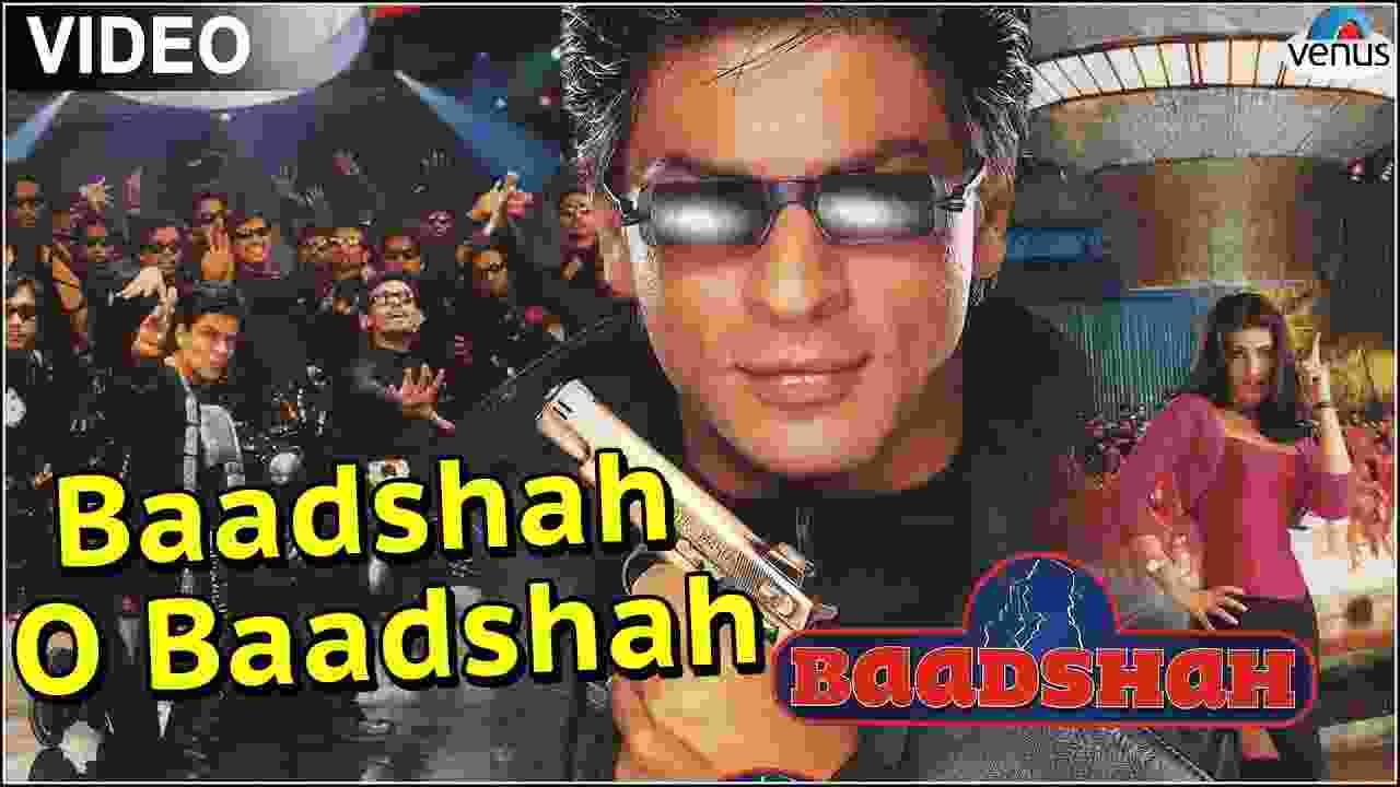 Baadshah o baadshah lyrics Abhijeet Bhattacharya Hindi Bollywood Song