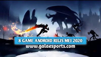 8 Game Android Terbaru Rilis Mei 2020, Akan Segera Hadir!