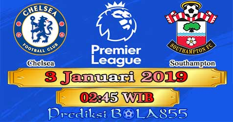 Prediksi Bola855 Chelsea vs Southampton 3 Januari 2019