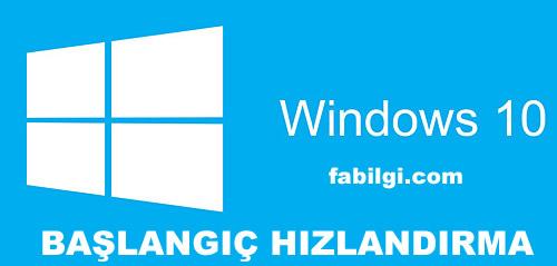 Windows 10 Açılış Hızlandırma Reg Dosyası Kolay Yöntem 2021