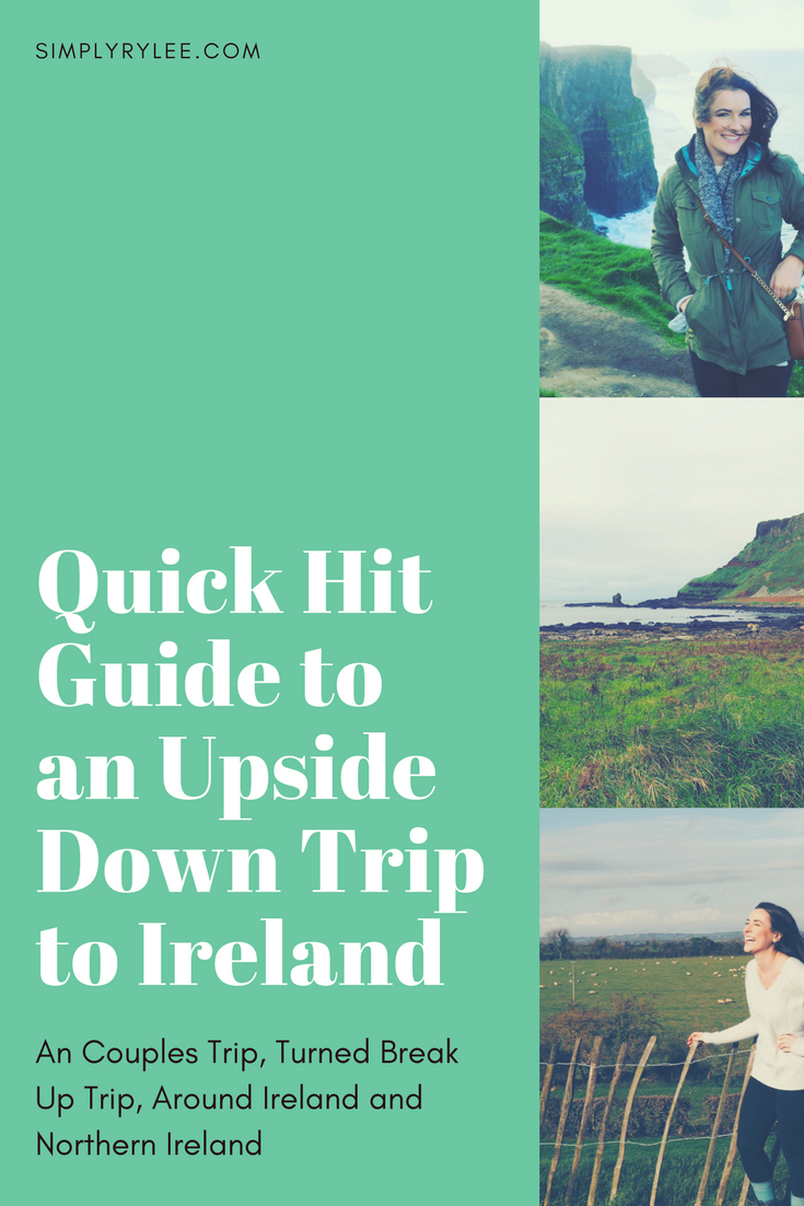 quick hit guide to an upside down trip to ireland