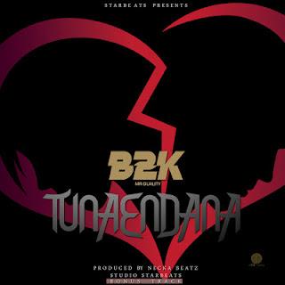 B2K - Tunaendana
