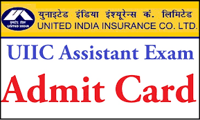 UIIC Assistant Admit Card Download Exam Hall Ticket – Online