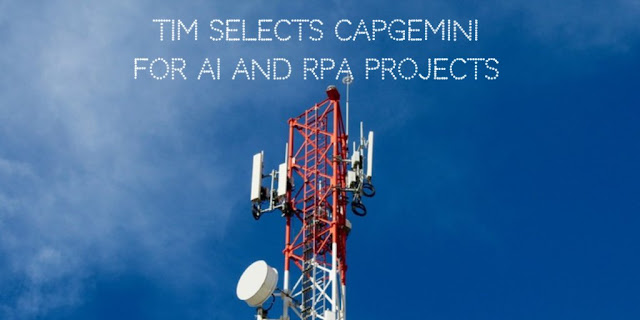 TIM selects Capgemini for Artificial Intelligence and Robotic Process Automation Projects