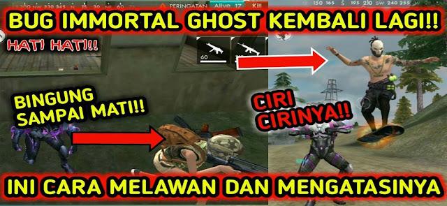 Cara Melawan Bug Ghost Immortal Free Fire FF Terbaru