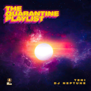 New Album: Teni The Quarantine Playlist Feat. Dj Neptune