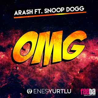 Arash feat. Snoop Dogg - OMG (Enes Yurtlu Remix 2016)