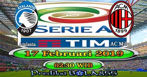 Prediksi Bola855 Atalanta vs AC Milan 17 Februari 2019