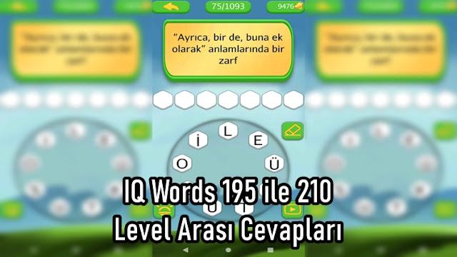 IQ Words 195 ile 210 Level Arasi Cevaplari