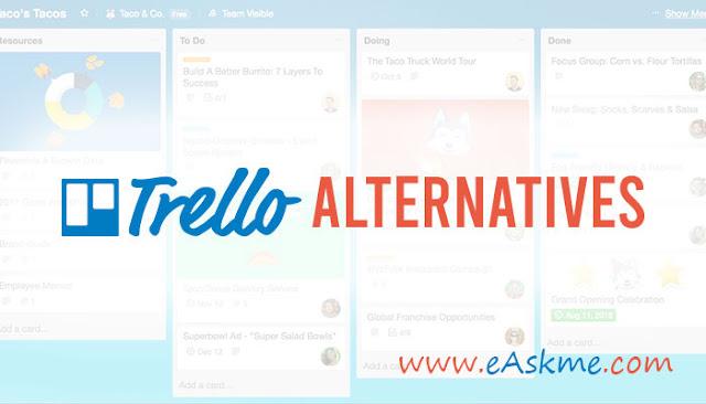 Get Over Trello Already! Here are the Best Trello Alternatives: eAskme
