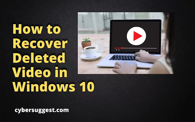 How to Recover Deleted Video in Windows 10