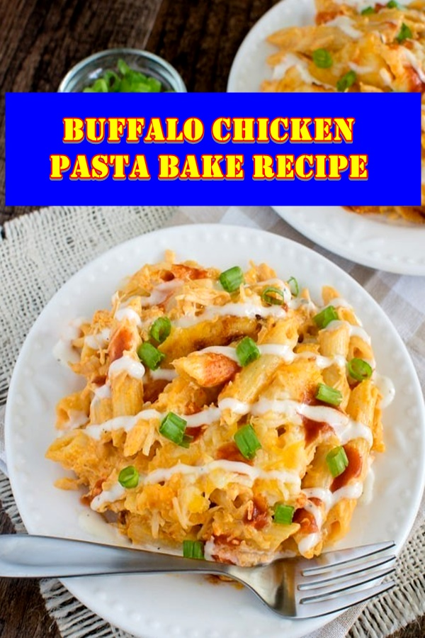 #Buffalo #Chicken #Pasta #Bake