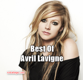 Kumpulan Lagu Avril Lavigne Mp3 Full Album Rar Terlengkap,Avril Lavigne, Pop, Lagu Rock, Manca Negara, Full Album, Kumpulan Lagu Avril Lavigne Mp3 Full Album Rar Terlengkap