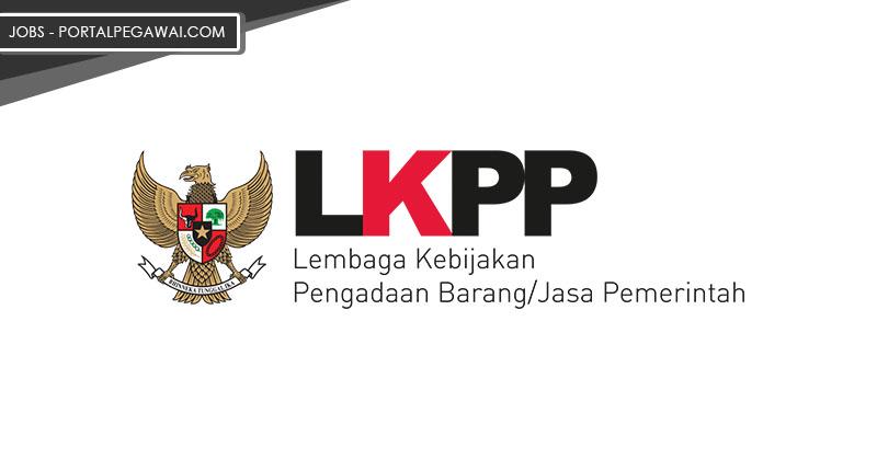 Lembaga LKPP Buka Lowongan Kerja Pegawai Non PNS, Cek Infonya Disini