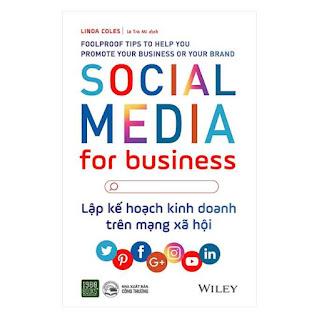 Lập Kế Hoạch Kinh Doanh Trên Mạng Xã Hội - Social Media For Business ebook PDF EPUB AWZ3 PRC MOBI