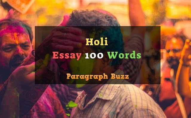 100 Words Essay on Holi