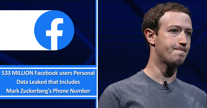 533 MILLION Facebook Users Personal Data Leaked That Includes Mark Zuckerberg's Cell Phone Number