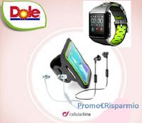 Logo Dole ''Feel Fruitastic'' : vinci gratis 147 premi Cellularline