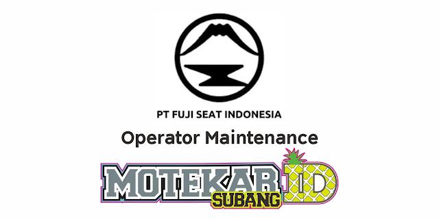 Info Lowongan Kerja PT Fuji Seat Indonesia Maret 2021