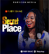 [Gospel music] Ruby isaac – Secret place