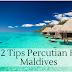 12 Tips Percutian ke Maldives | Perkongsian Sahabat BBM